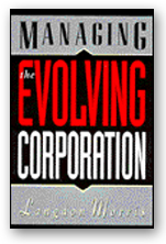 Managing the Evolving Corporation